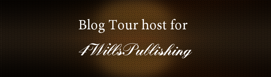 Blog Tour Host for 4 Wills Publishing